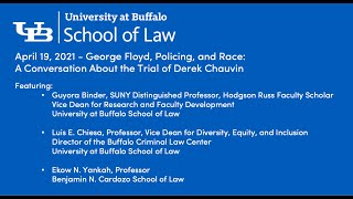 "intro slide for the program ""George Floyd, Policing, and Race: A Conversation About the Trial of Derek Chauvin"""