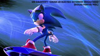 Un Gravitify ~Crush 40 Electro Extended Remastered~