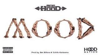Ace Hood - Mood