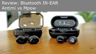 Review: Bluetooth IN EAR Kopfhörer: Antimi vs Mpow