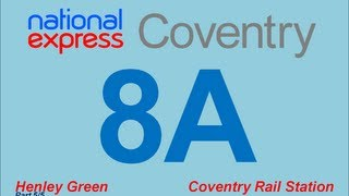 National Express Coventry: Route #8A (Henley Green - Railway Station) [Part 5/5]