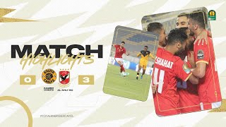 CAF CL | Finale :  Kaizer Chiefs 0-3 Al Ahly SC