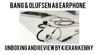 Bang&Olfusen A8 Earphone Unboxing and Review
