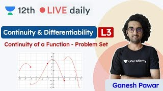 CBSE Class 12 | Continuity & Differentiability L3 | Maths | Unacademy Class 11 & 12 | Ganesh Sir