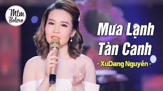Mưa Lạnh Tàn Canh - XuDang Nguyễn Bolero | 4K MV OFFICIAL