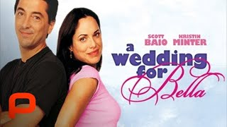 A Wedding for Bella (Free Full Movie) Drama Romance