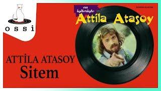 Attila Atasoy / Sitem