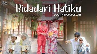Download lagu Bidadari Hatiku Dodi Hidayatullah Mp3