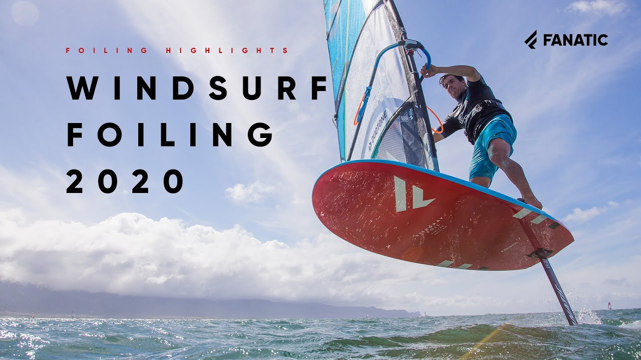 Fanatic Windsurf Foiling Highlights 2020