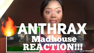 Anthrax- Madhouse REACTION!!!