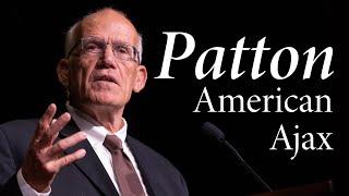 Victor Davis Hanson | George S. Patton: American Ajax