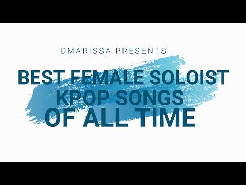 Best Female Soloist KPOP Songs of All Time