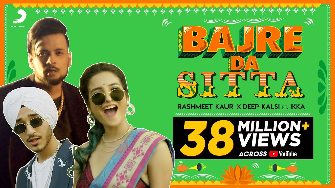Bajre Da Sitta Lyrics| Rashmeet kaur, Deep Kalsi feat. Ikka Lyrics