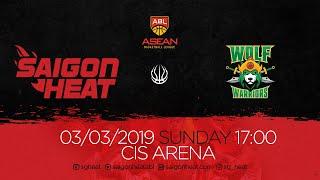 ABL9 || Home - Game 21: Saigon Heat vs Zhuhai Wolf Warrior 03/03 | Full Game Replay