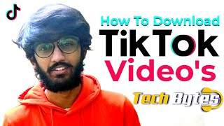 How To Download TIK TOK Video's | ALEX | TECHBYTES