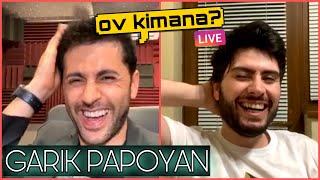 Grig Gevorgyan - Ov kimana Live #11 - Garik Papoyan