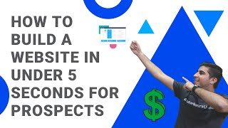 How to Build a Website In Under 5 seconds for Prospects (Insane Agency Tool)