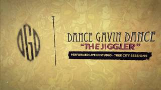 Dance Gavin Dance - The Jiggler (Tree City Sessions)