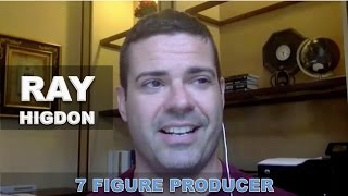 Ray Higdon on How to get wealthy fast with almost no money