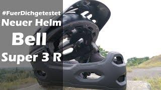 Review - Bell Super 3R   Mein neuer Helm   22.07.2019