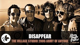 DISAPPEAR (THE VILLAGE STUDIO 2006 SANTA MONICA) ARMY OF ANYONE BEST HITS
