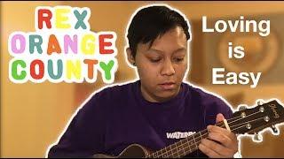Loving is Easy - Rex Orange County (ukulele TUTORIAL) - hmong video
