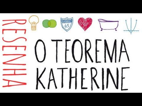 Resenha: O Teorema Katherine - John Green [Chiclete Violeta]