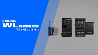 BOSS WL Series Guitar Wireless System Introduction (WL-20/WL-20L/WL-50/WL-60)
