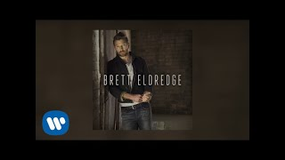 Brett Eldredge - Love Someone (Audio Video)