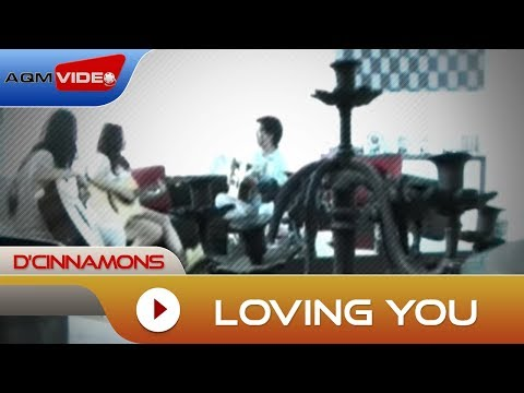 D'Cinnamons - Loving You | Official Video