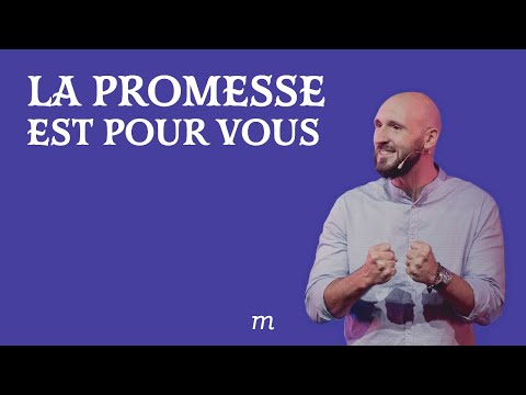 La promesse est pour vous