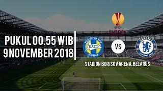 Live Streaming Liga Eropa Bate Borisov Vs Chelsea FC, Jumat (9/11/2018) Pukul 00.55 WIB