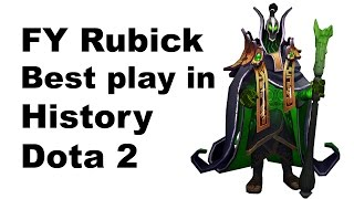 FY Best Rubick Game in History of Dota 2