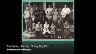 "The Watson Family - ""Every Day Dirt"""