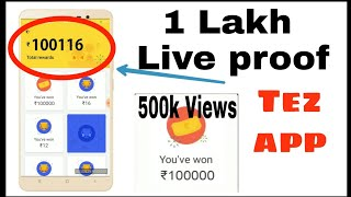 HOW TO EARN MONEY 1 LAKH ON TEZ APP | LIVE PROOF | HINDI