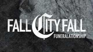 Fall City Fall - Funeralationship (Official Lyric Video)