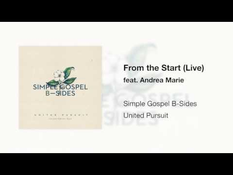 From the Start (Live) feat. Andrea Marie