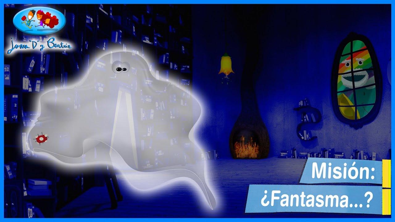 """Misión: ¿Fantasma...? - Juan """"D"""" y Beatriz ♪♪"""