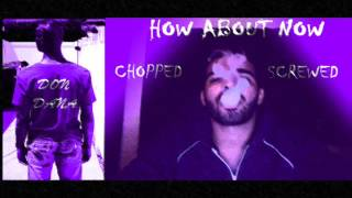 Drake - How About Know [Chopped] [Screwed]