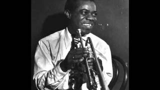 Louis Armstrong - Someday You'll Be Sorry