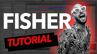Fisher    You Little Beauty | Tutorial Remake Y Samples | Ableton Live