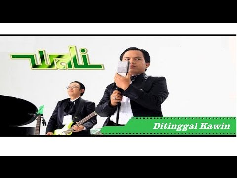 Wali - Ditinggal Kawin | Official Music Video HD