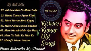 Kishore Kumar Old Dj Songs Full Album ~ Audio JukBox - Power By MB Mix