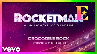 "Cast Of ""Rocketman""   Crocodile Rock (Visualiser)"