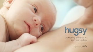 Hugsy, a innovative solution for premature born babies