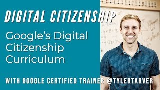 Googles Digital Citizenship Curriculum