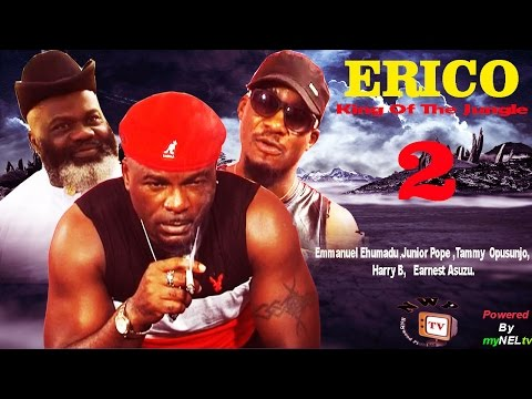 Erico 2    - 2014 Latest Nigerian Nollywood Movie