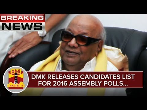 Breaking-News--DMK-releases-Candidates-list-for-2016-Assembly-Polls--Thanthi-TV