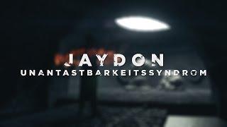 Jaydon ► Unantastbarkeitssyndrom ◄ (prod. by Ification)