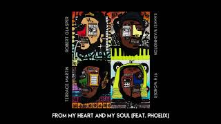 Dinner Party - From My Heart And My Soul (feat. Phoelix)